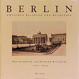 Berlin, Zwischen Residenz und Metropole