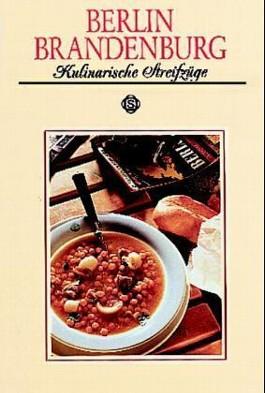 Berlin Brandenburg - Kulinarische Streifzüge