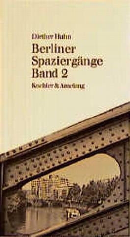 Berliner Spaziergänge. Bd.2