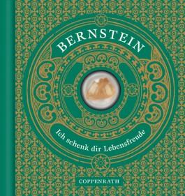 Bernstein, Ich schenk dir Lebensfreude