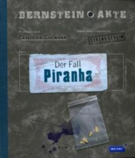 Bernstein-Akte - Der Fall Piranha/Band 2