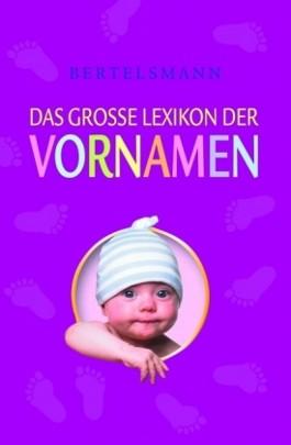 Bertelsmann Das große Lexikon der Vornamen