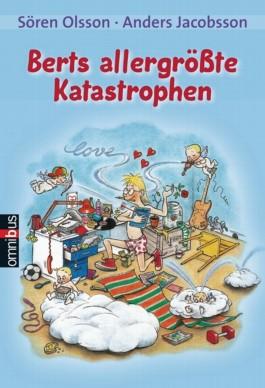 Berts allergrößte Katastrophen