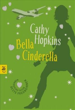 Beste Freundinnen - Bella Cinderella