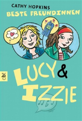 Beste Freundinnen - Lucy & Izzie