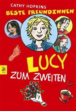 Beste Freundinnen - Lucy zum Zweiten