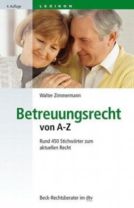 Betreuungsrecht von A - Z