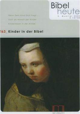 Bibel heute / Kinder in der Bibel