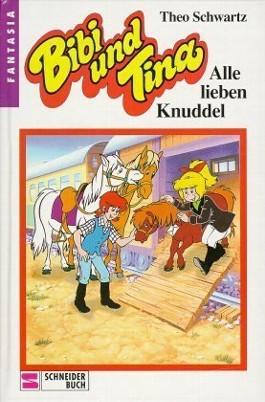 Bibi und Tina / Alle lieben Knuddel