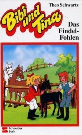 Bibi und Tina / Das Findel-Fohlen