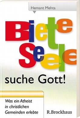 Biete Seele - suche Gott!