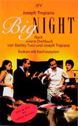 Big Night. Roman mit Kochrezepten.