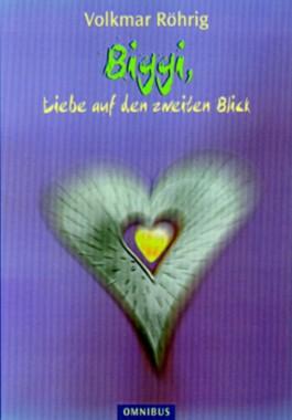 Biggis, Liebe auf den zweiten Blick