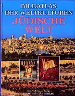 Bildatlas der Weltkulturen, Jüdische Welt