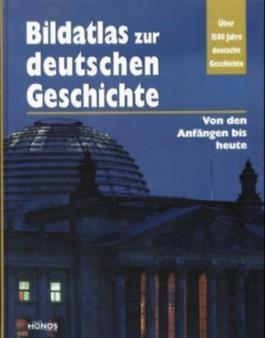 Bildatlas zur deutschen Geschichte