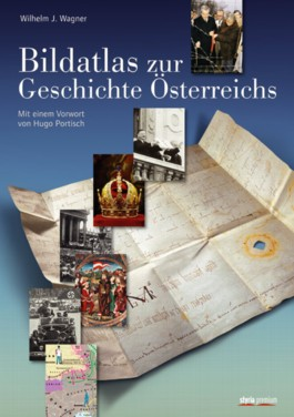 Bildatlas zur Geschichte Österreichs