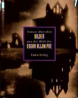 Bilder aus der Welt des Edgar Allan Poe