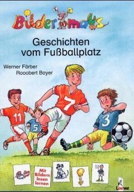 Bildermaus-Geschichten vom Fussballplatz