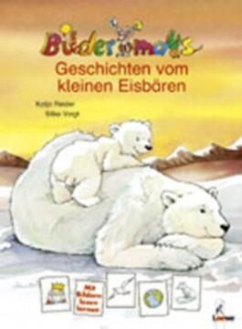 Bildermaus-Geschichten vom kleinen Eisbären
