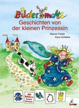 Bildermaus-Geschichten von der kleinen Prinzessin
