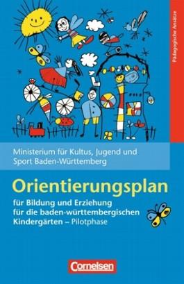 Bildungs- und Erziehungspläne / Orientierungsplan für Bildung und Erziehung für die baden-württembergischen Kindergärten