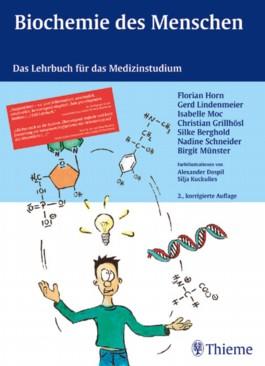 Biochemie des Menschen. Das Lehrbuch für das Medizinstudium