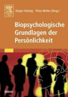Biopsychologische Grundlagen der Persönlichkeit