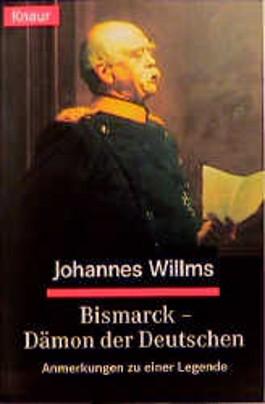 Bismarck, Dämon der Deutschen