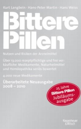 Bittere Pillen 2008-2010