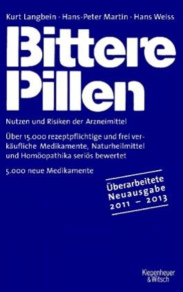 Bittere Pillen 2011-2013