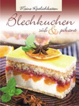 Blechkuchen - süß & pikant