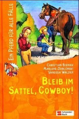 Bleib im Sattel, Cowboy!