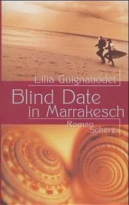 Blind Date in Marrakesch