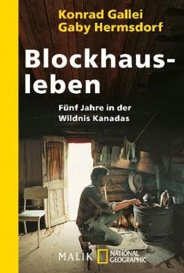 Blockhaus-Leben