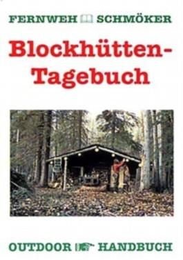 Blockhütten-Tagebuch
