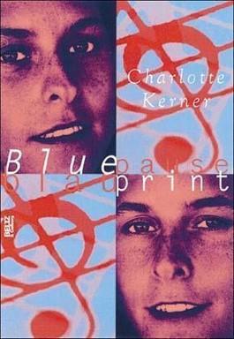 Blueprint blaupause von charlotte kerner bei lovelybooks jugendbuch malvernweather Choice Image
