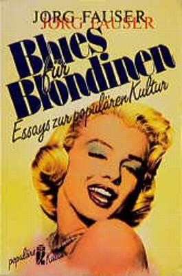 Blues für Blondinen