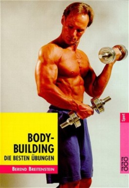 Bodybuilding, Die besten Übungen