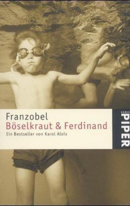 Böselkraut und Ferdinand