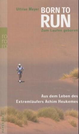 Born to run, Zum Laufen geboren