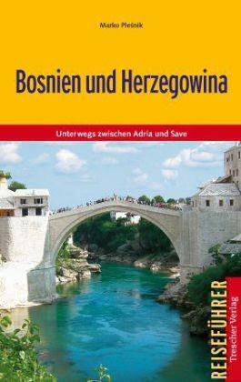 Bosnien-Herzegowina entdecken