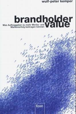 Brandholder Value