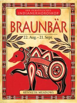 Braunbär - 22. Aug. - 21. Sept.