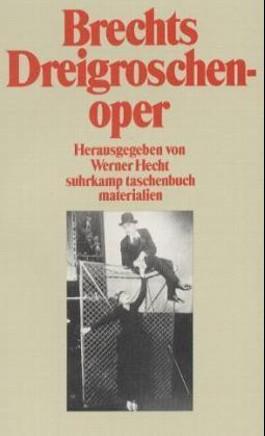 Brechts 'Dreigroschenoper'