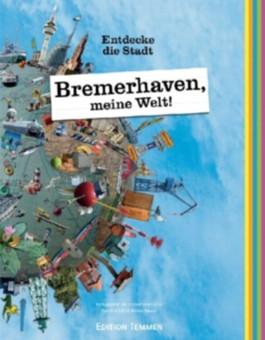 Bremerhaven, meine Welt!