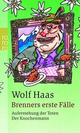 Brenners erste Fälle