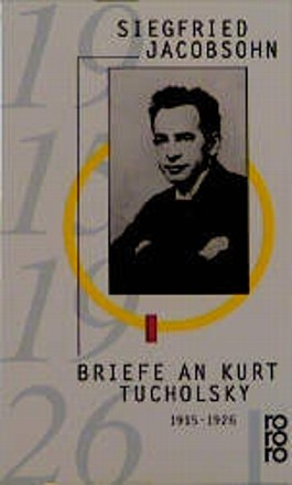 Briefe an Kurt Tucholsky