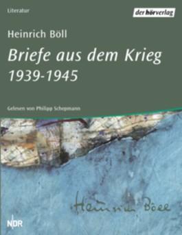 Briefe aus dem Krieg 1939-1945