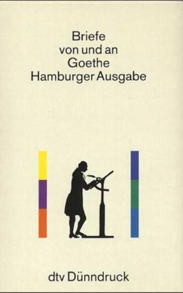 Briefe von und an Goethe