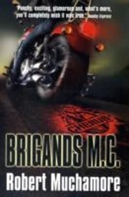 Brigands M. C.
